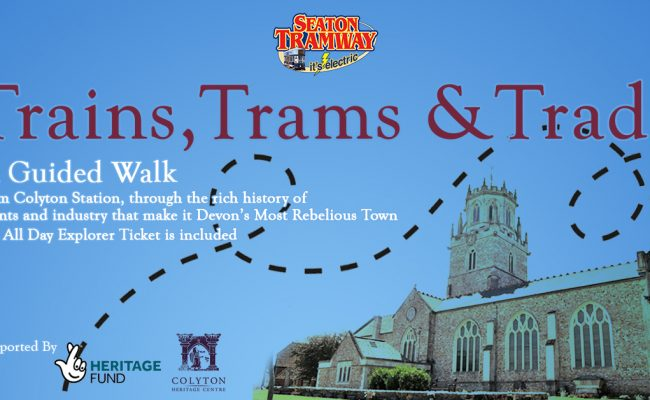 Trains Trams Trade A Guided Walk of Colyton